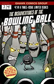 The Misadventures of The Bowling Ball #2