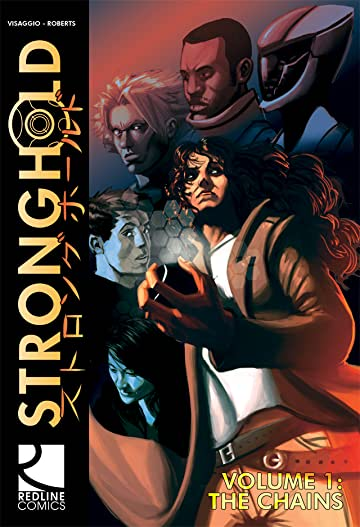 Stronghold: Hope Is Not Yet Lost Vol. 1: The Chains