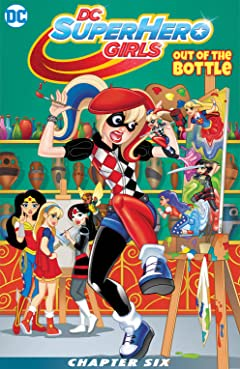 DC Super Hero Girls: Out of the Bottle (2017) #6