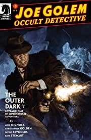 Joe Golem: Occult Detective -- The Outer Dark #3