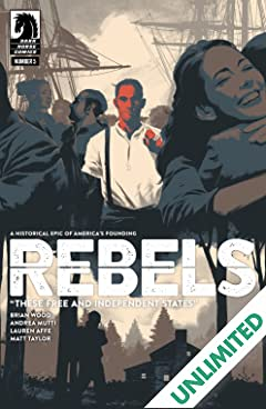 Rebels: These Free and Independent States #5
