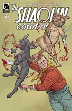 The Shaolin Cowboy: Who'll Stop the Reign? #4