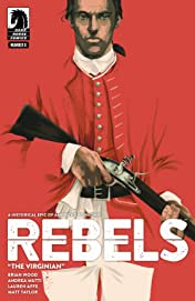 Rebels: These Free and Independent States #6