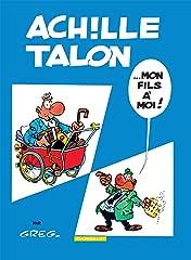 Achille Talon Vol. 4: Achille Talon... Mon fils à moi !