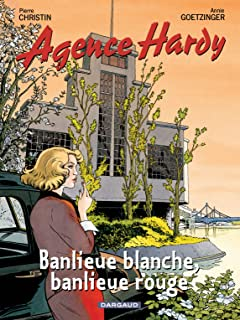 Agence Hardy Tome 4: Banlieue rouge, banlieue blanche