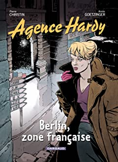 Agence Hardy Tome 5: Berlin, zone française