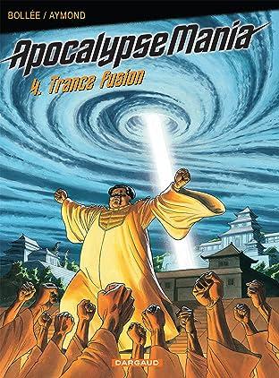 Apocalypse Mania Vol. 4: Trance Fusion