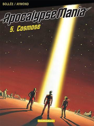 Apocalypse Mania Vol. 5: Cosmose