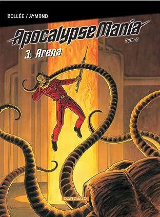 Apocalypse Mania Cycle 2 Vol. 3: Arena
