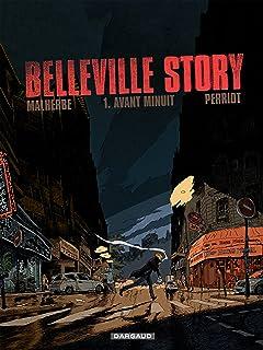 Belleville Story Vol. 1: Avant Minuit  (1)