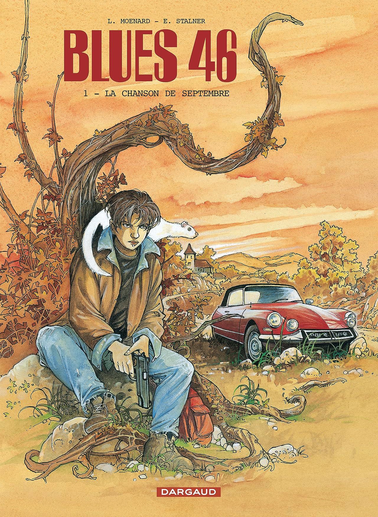 Blues 46 Vol. 1: La chanson de septembre