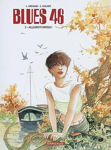 Blues 47 Vol. 2: Allegro Furioso !
