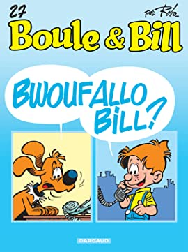 Boule et Bill Vol. 27: Bwouf allô Bill ?