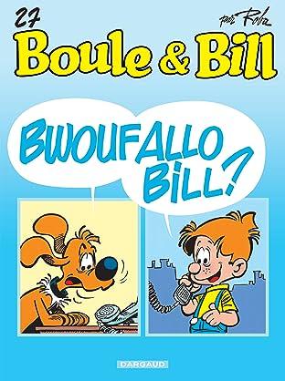 Boule et Bill Tome 27: Bwouf allô Bill ?