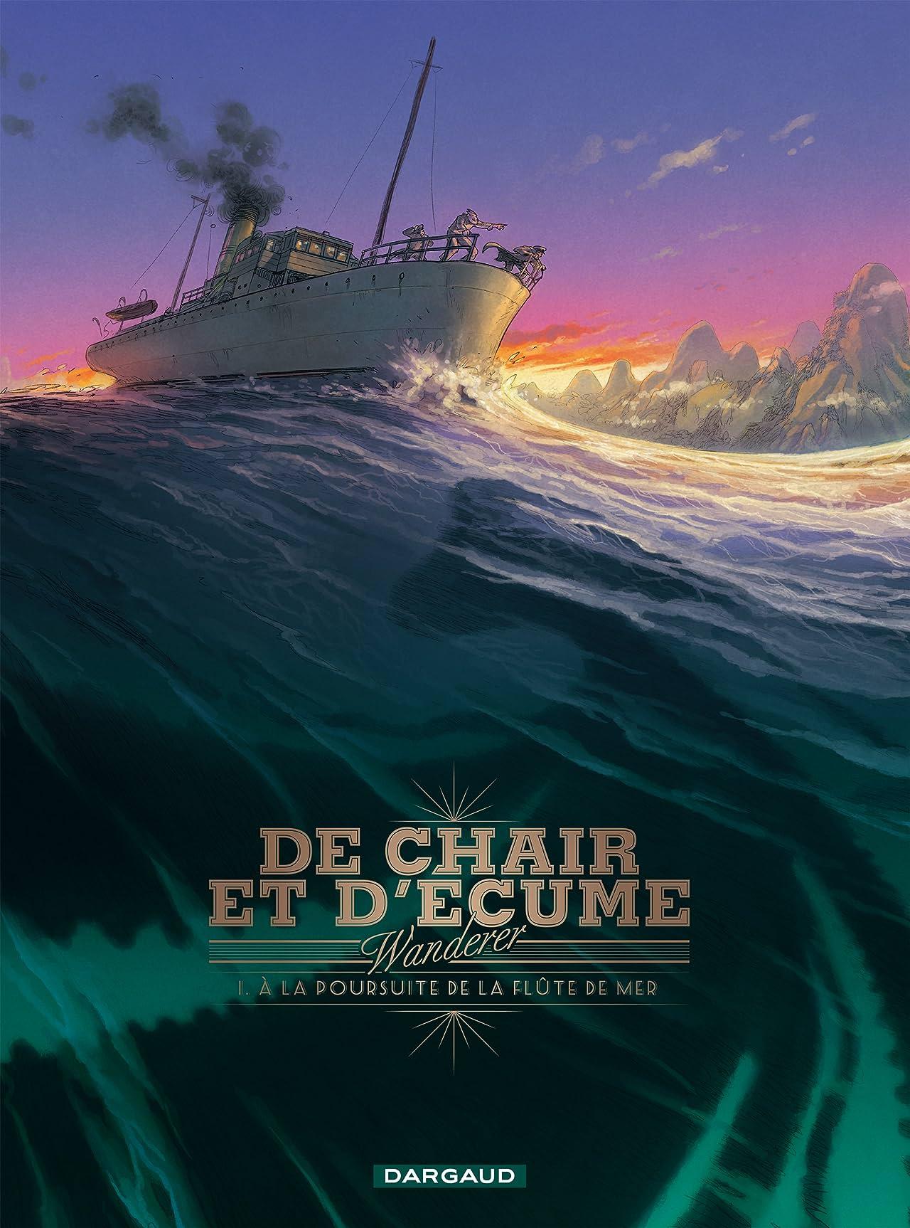 De Chair et d'Ecume Vol. 1: A la Poursuite de la Flûte de Mer