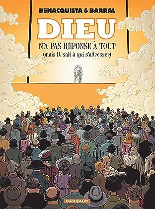 Dieu n'a pas réponse à tout Vol. 2