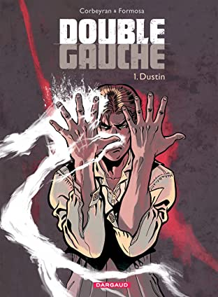 Double Gauche Vol. 1: Dustin