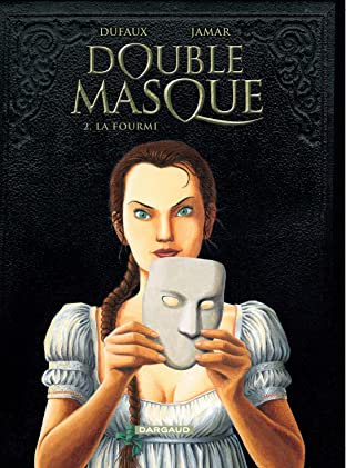 Double Masque Vol. 2: Fourmi