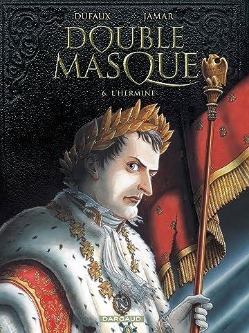 Double Masque Vol. 6: L'Hermine
