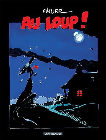 F'murrr (Hors Collection) Vol. 2: Au loup !