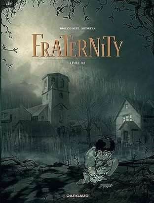 Fraternity Vol. 1: Livre 1/2