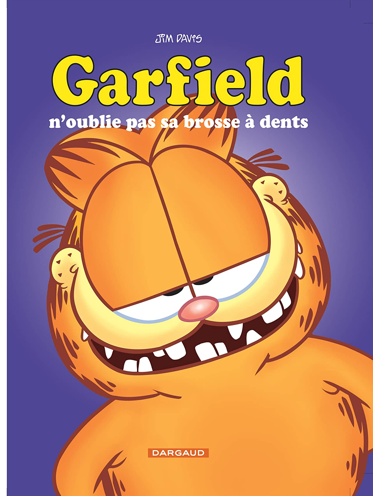 Garfield Vol. 22: Garfield n'oublie pas sa brosse à dent