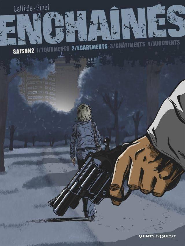 Enchaînés Saison 2 Vol. 2: Égarements
