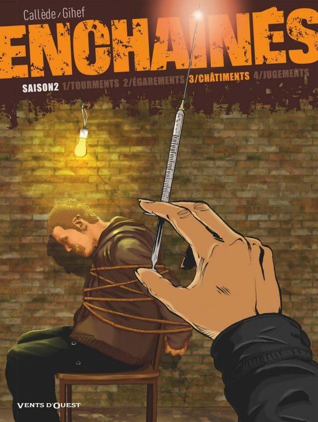 Enchaînés Saison 2 Vol. 3: Châtiments