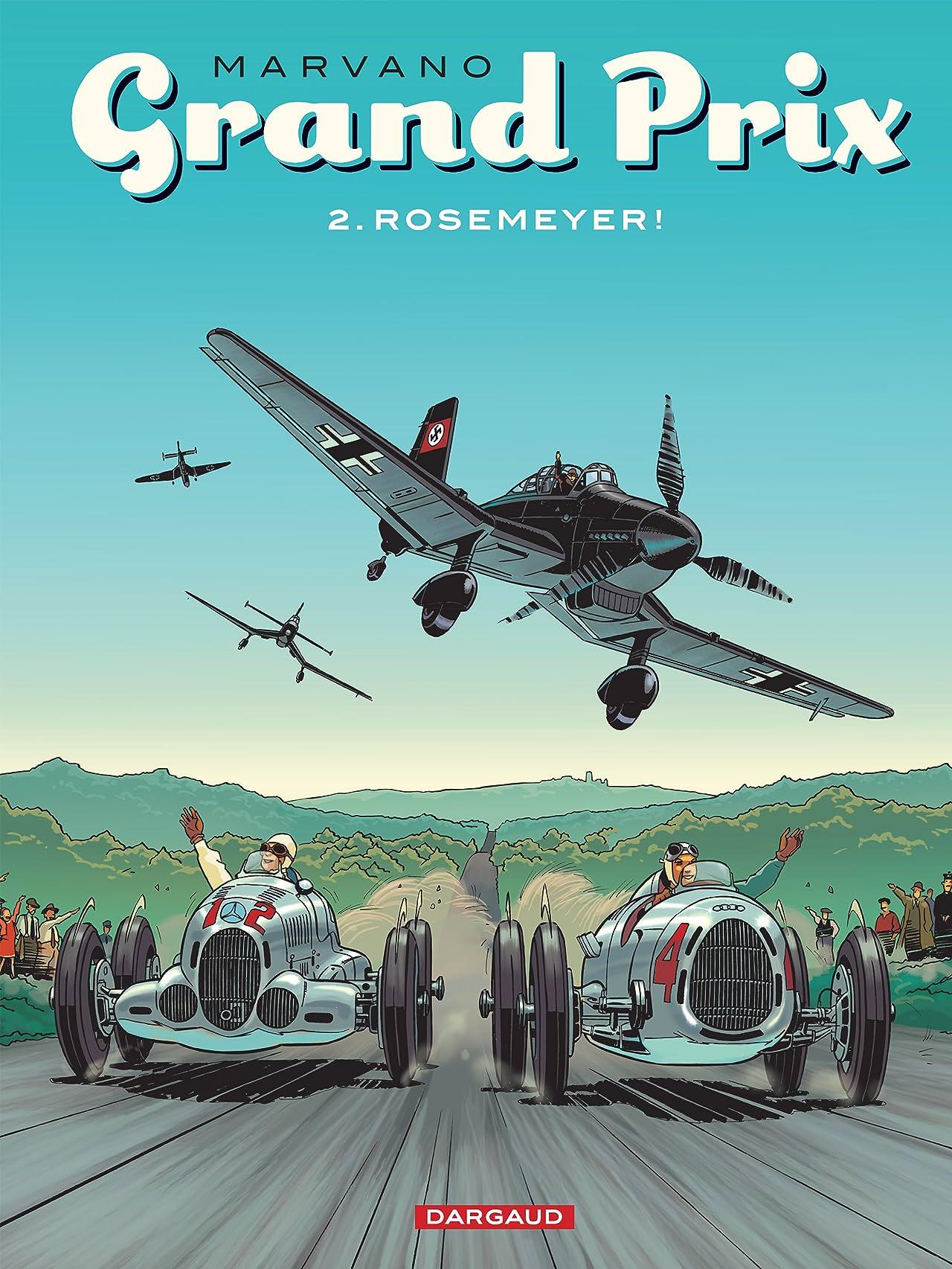 Grand Prix Vol. 2: Rosemeyer!