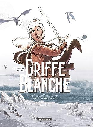 Griffe Blanche Vol. 1: L'oeuf du dragon roi