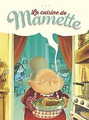 La cuisine de Mamette