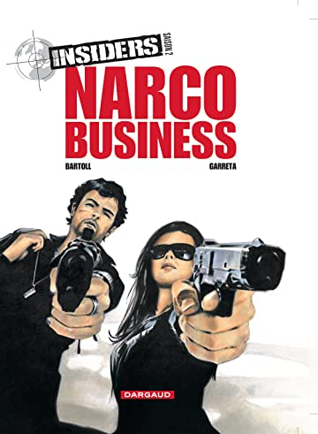 Insiders - Saison 2 Vol. 1: Narco Business