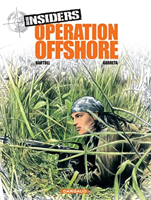 Insiders Vol. 2: Opération Off Shore