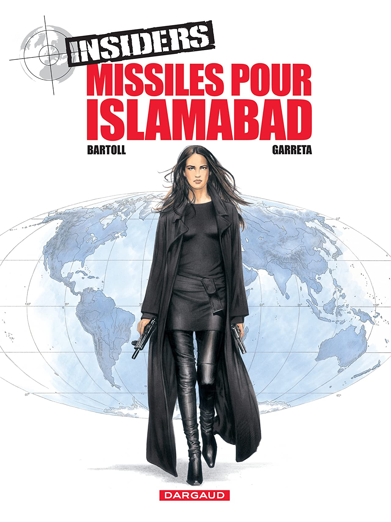 Insiders Vol. 3: Missiles pour Islamabad