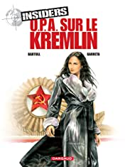 Insiders Vol. 5: OPA sur le Kremlin