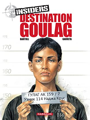 Insiders Vol. 6: Destination Goulag