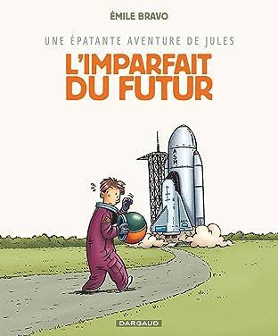 Une épatante aventures de Jules Vol. 1: Imparfait du futur