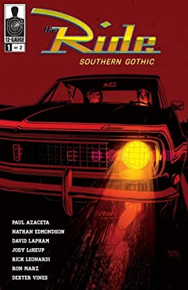 The Ride: Southern Gothic #1 (of 2)