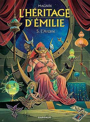 L'Héritage d'Emilie Vol. 5: L'Arcane