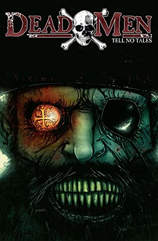 Dead Men Tell No Tales #1: Preview