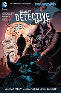 Batman: Detective Comics (2011-2016) Vol. 3: Emperor Penguin