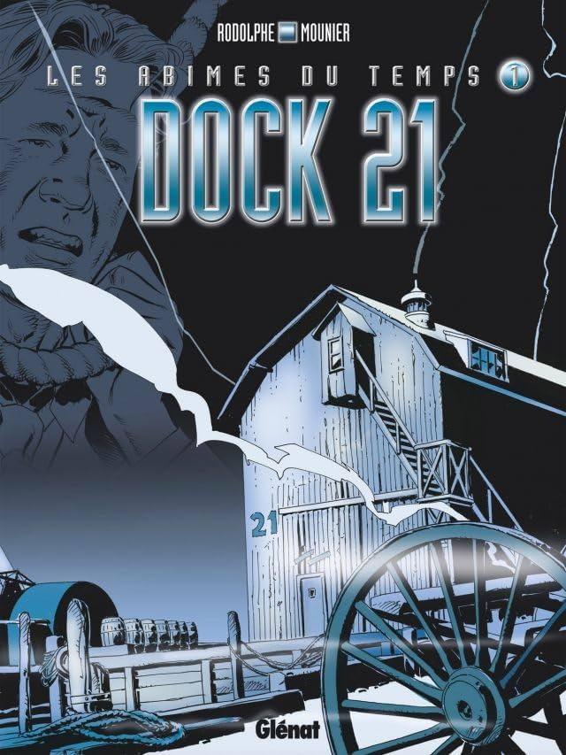 Les abîmes du temps Vol. 1: Dock 21
