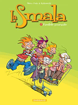 La Smala Vol. 1: Familiale poursuite
