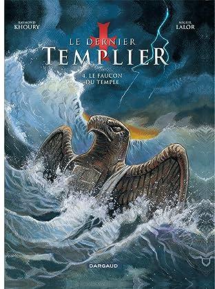 Le Dernier Templier- Saison 1 Tome 4: Le faucon du temple