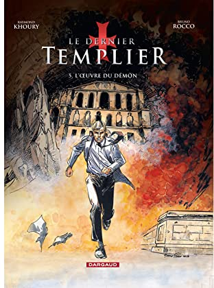 Le Dernier Templier-  Saison 2 Tome 5: L'Oeuvre du démon