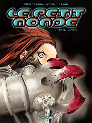 Le Petit Monde Vol. 1: Vamos, vamos !