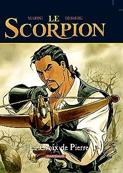 Le Scorpion Tome 3: La Croix de Pierre