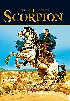 Le Scorpion Tome 5: La Vallée sacrée
