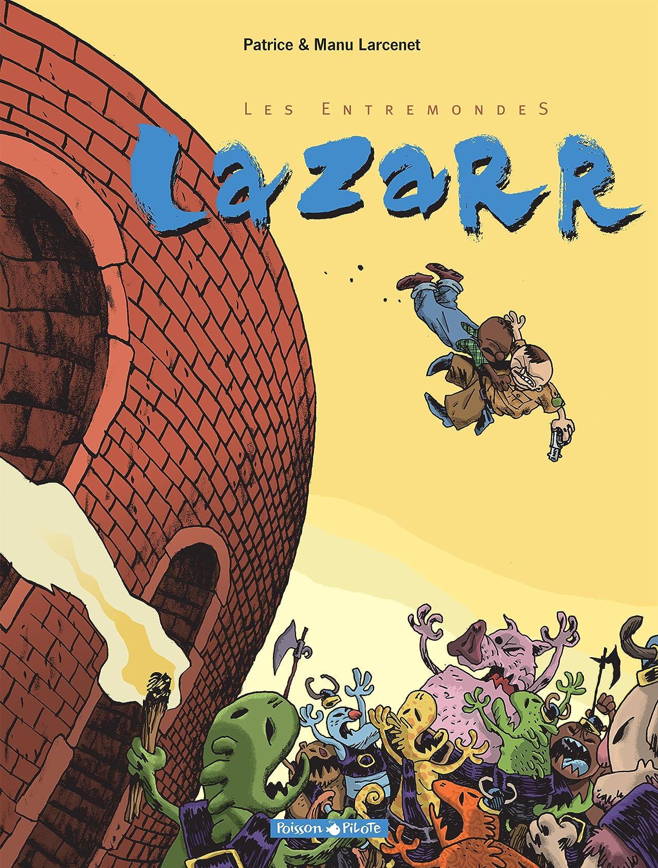 Les Entremondes Vol. 1: Lazarr