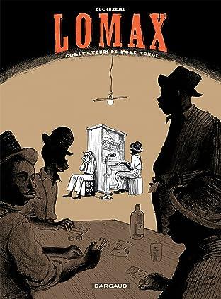 Lomax Vol. 1: Collecteurs de Folk songs